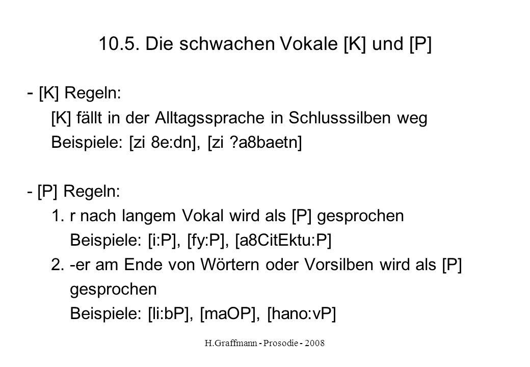 10.5. Die schwachen Vokale [K] und [P]